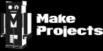 Make Projects